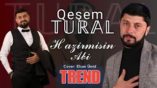 Tural Sedali Ft Qeşem - Hazirmisin Abi 2021 (Official Music Video)