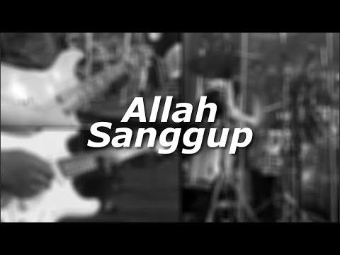 Allah Sanggup / 10 Juni 2018