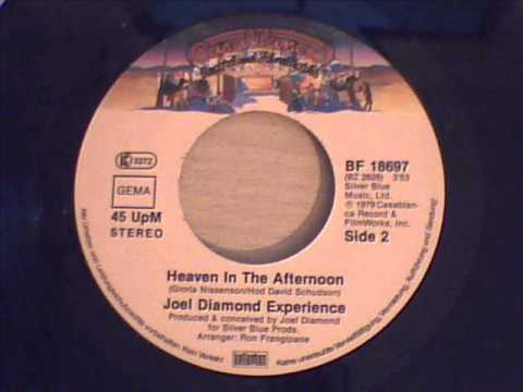 joel diamond experience - heaven in the afternoon