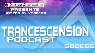 Trancescension Podcast S02E55
