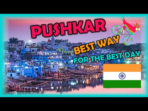 PUSHKAR India, Travel Guide. Free Self-Guided Tours (Highlights, Attractions, Events)