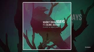 Mahmut Orhan feat. Colonel Bagshot - 6 Days (Filatov & Karas Remix)