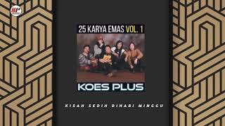Koes Plus - Kisah Sedih Dihari Minggu (Official Audio)