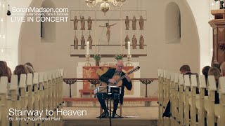 Stairway to Heaven (Led Zeppelin) played by Soren Madsen