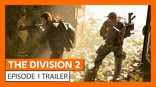 OFFICIAL THE DIVISION 2 - EPISODE 1 TRAILER