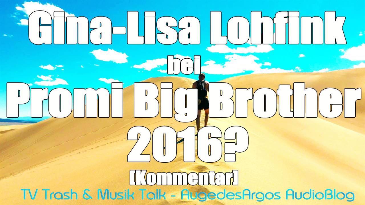 Gina Lisa Lohfink Bei Promi Big Brother 2016 Kommentar Youtube