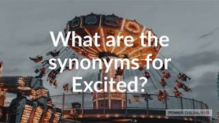 Excited synonym video clip