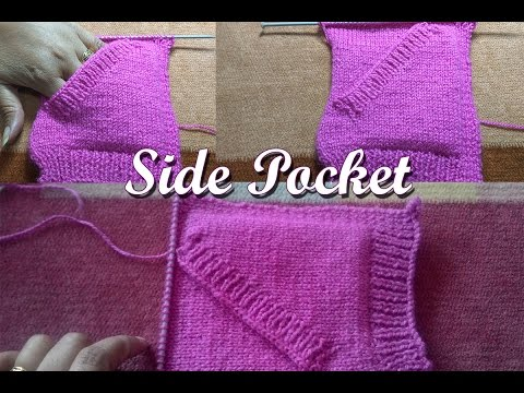 Side Pocket full video  in Knitting How to knit  (साइड जेब  बुनाई में)