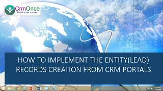 Session 3: How to Render the CRM Form in Dynamics 365 CRM Portals