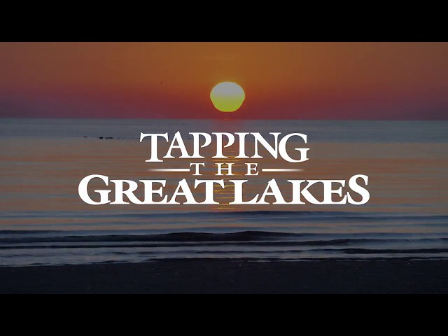 Tapping the Great Lakes Preview | Great Lakes Now