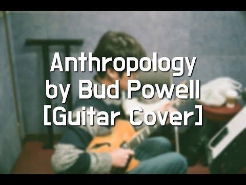 Anthropology by Bud Powell [ Guitar - Jeonghan Lee (이정한) ]