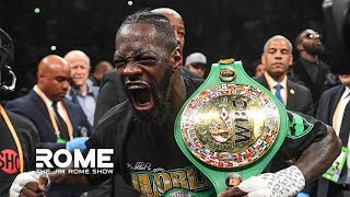 Deontay Wilder Talks KNOCKING OUT Luis Ortiz! | The Jim Rome Show
