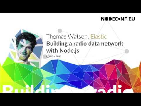 Building a radio data network with Node.js - Thomas Watson