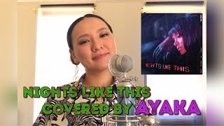 Nights Like This -Covered by AYAKA-