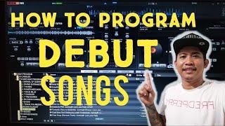 Debut Program Songs, How to Program Songs for Debut