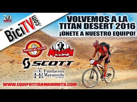 Vente a la TITAN DESERT 2016 con el Equipo Mammoth