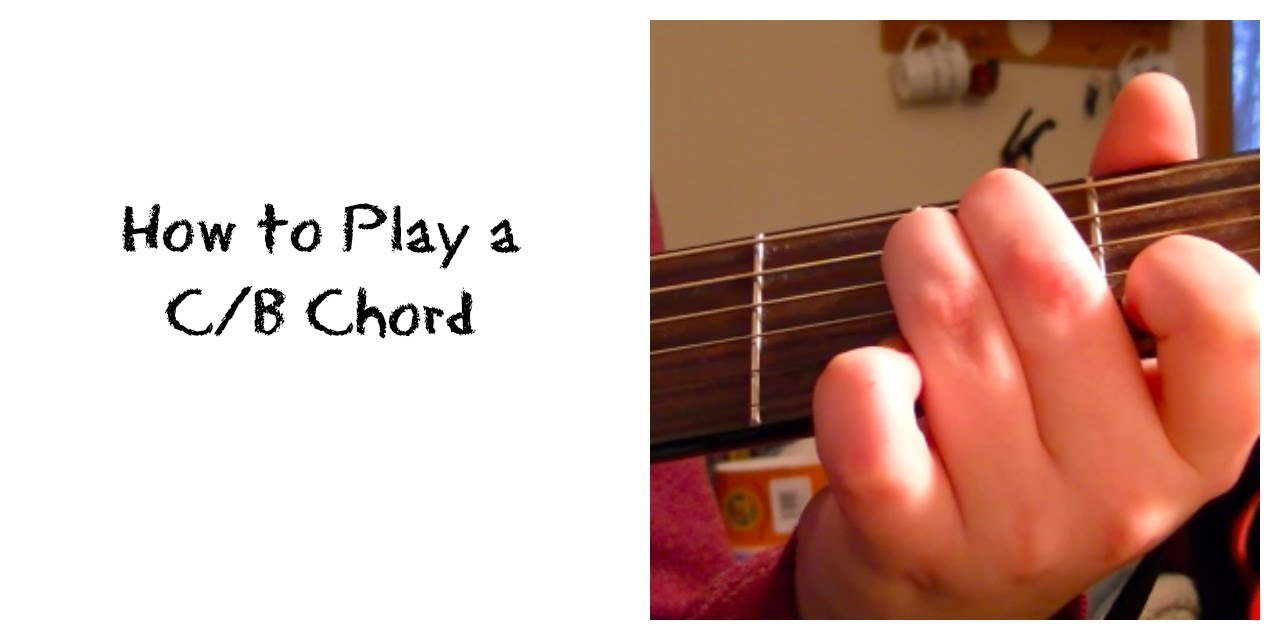 How To Play A Cb Chord Youtube