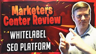 Marketers Center Review - Whitelabel SEO Outsourcing