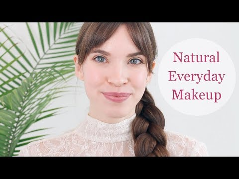 MY NATURAL EVERYDAY MAKEUP ROUTINE! (Natural and Organic Products)