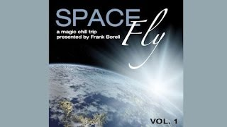 DJ Maretimo - Space Fly Vol.1 (Full Album) HD, 2013, Lounge Music, Space Night
