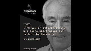 ESF climXchange #003: Dr. Dieter Legat - Das Gesetz der Zukunftsfähigkeit