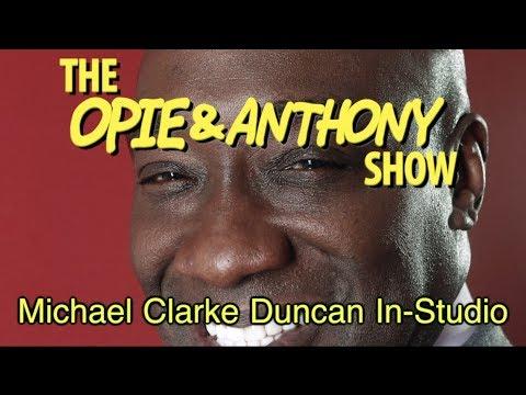 Opie & Anthony: Michael Clarke Duncan In-Studio (01/11/12)