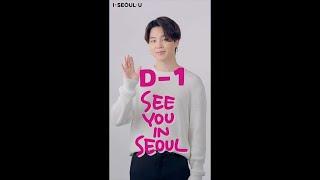 [SEOUL X BTS] SEE YOU IN SEOUL D-1 (Jimin)