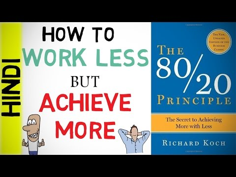 HOW CAN YOU WORK LESS BUT ACHIEVE MORE (Hindi) | THE 80/20 PRINCIPLE book summary