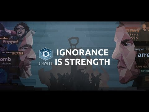 Orwell - Ignorance is strength - Gameplay Begining |