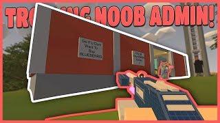 TROLLING A NOOB ADMIN ABUSER! (Unturned Base Raids)