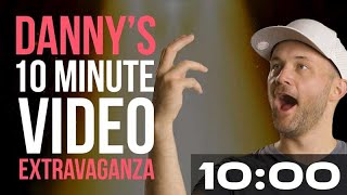 10 Minute Video Extravaganza