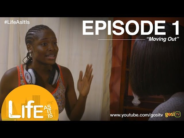 Life As It Is S1E1 - Moving Out