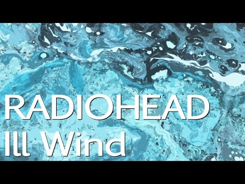 Radiohead - Ill Wind 800% Slower (AMSP CD 2) (Not The Actual Song)