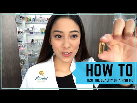 How To Test The Quality Of A Fish Oil | Mindful Pharmacist