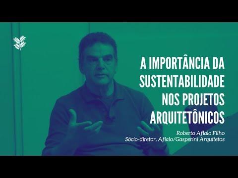 Arquiteto Roberto Aflalo,  Aflalo/Gasperini Arquiteto - Green Builders Mind