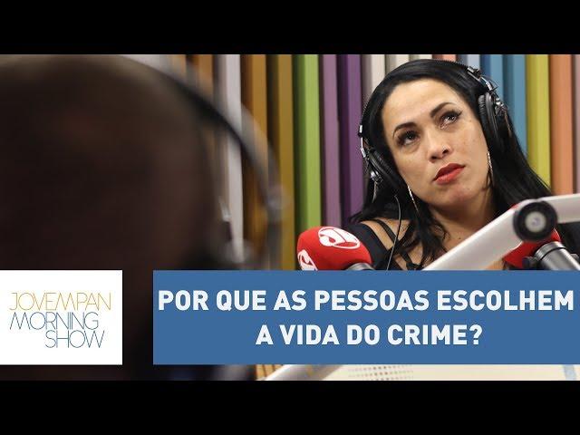 Por que as pessoas escolhem a vida do crime? A Bibi Perigosa da vida real explica