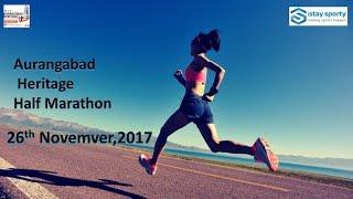 Aurangabad Heritage Run | Aurangabad Marathons |MAHHM half marathon - 2017