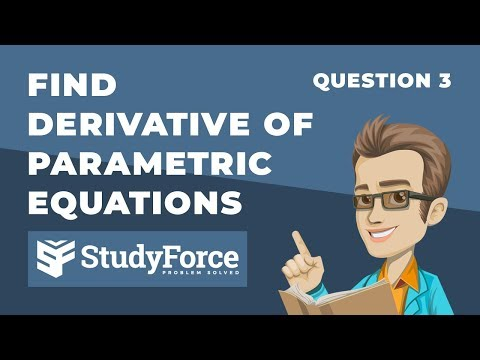 📚 How to find the derivative of parametric equations (Question 3)