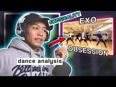 Dance Analysis: EXO - OBSESSION | Choreography Analysis/Reaction