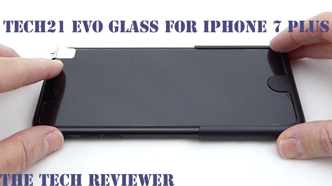 new concept 96680 d2ccc Tech21 Evo Glass Screen Protector for iPhone 7 Plus: Outstanding Installer!