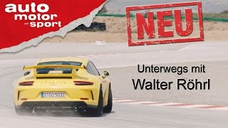 Porsche 911 GT3 mit Walter Röhrl - Neuvorstellung/ Test/ Review   auto motor und sport