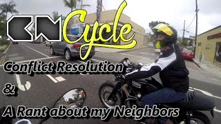 Conflict Resolution & A Rant about my Neighbors