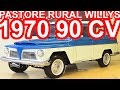 PASTORE Ford Rural Willys 1970 MT3 RWD 2.6 90 cv 18,6 mkgf #Ford