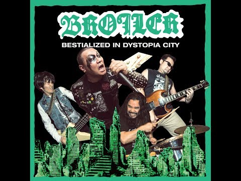 "BROILER ""CRUEL THORNS"" from BESTIALIZED IN DYSTOPIA CITY"