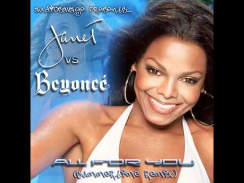 Janet Jackson vs Beyoncé - All For You (AudioSavage's Summertime Remix)