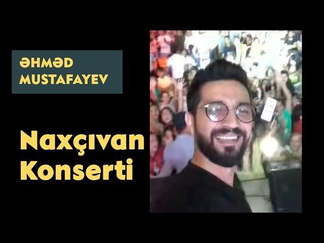 Əhməd Mustafayev - Naxçıvan Konserti (consert)   #ehmed mustafayev