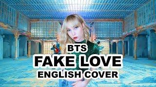 BTS (방탄소년단) - FAKE LOVE (English Cover)