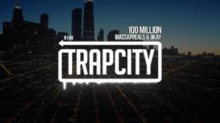 Massappeals & JiKay - 100 Million