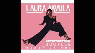 FREE DOWNLOAD - Ready Or Not Laura Mvula ( Missrepesent 2017 Boot Leg)