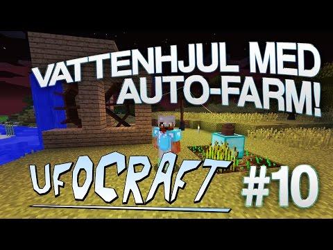 VATTENHJUL OCH AUTO-FARM! | Minecraft UfoCraft - #10